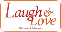 札幌の美容室 Laugh & Love ラフラブ